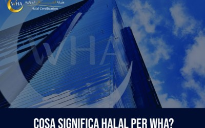 Cosa significa Halal per WHA?