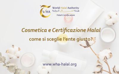 Certificazione Cosmetica Halal: come si sceglie l'ente giusto?